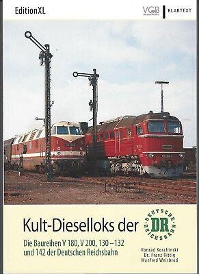 Kult-Dieselloks der DR Die Baureihen V180, V200, 130 - 132 und 142 der DR