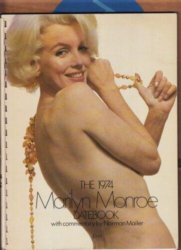 THE 1974 MARILYN MONROE DATEBOOK + NORMAN MAILER HOT/LOVELY PHOTOS-1ST 1974 FN