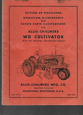 Allis-chalmers Setupoperating Instructions And Repair Parts Wd Cultivator Wc