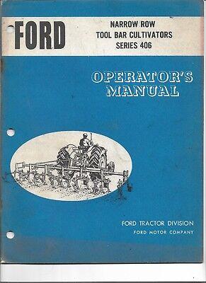 Original Ford 406 Narrow Row Tool Bar Cultivator Operators Manual Se 3085 8676
