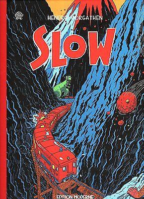 Slow von Hendrik Dorgathen / Edition Moderne 2008