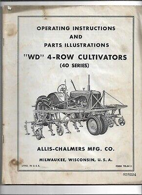 Original Oe Allis Chalmers Wd 4 Row Cultivator 40 Series Operators Manual Tm-64d