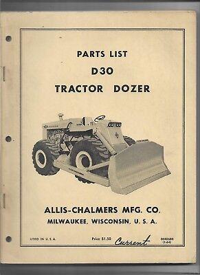 Original 1964 Allis Chalmers Model D30 Tractor Dozer Parts List Catalog 3040680
