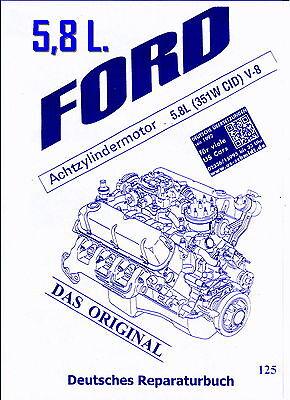 Ranchero Ford  V8  5,8 L.( 351 W )  Rep.- Anl.  Deutsch