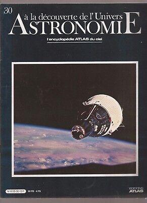 ASTRONOMIE. A LA DECOUVERTE DE L UNIVERS. 1986. N°30. L ENCYCLOPEDIE DU