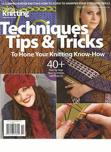 CREATIVE KNITTING MAGAZINE, PRESENTS TECHNIQUES TIPS & TRICKS