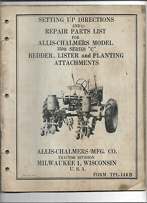 Oe Allis Chalmers 350a Series C Bedder Lister Planting Attachments Parts List