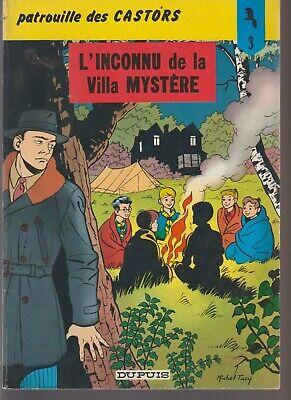 BD.3.PATROUILLE DES CASTORS. L'Inconnu de la Villa Mystère.1978. (Tacq)  Rééd