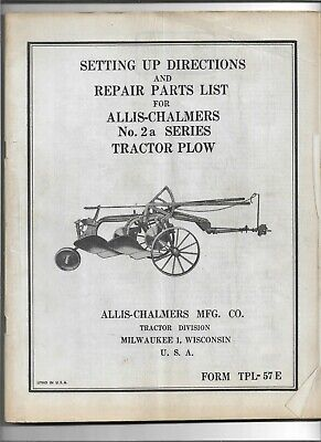 Original Allis Chalmers Setting Up Instructions And Parts List 2a Tractor Plow