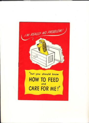 """How to Feed and Care For Me"" by Quaker Oats Co.  1952"