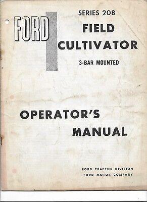 Original Oe Oem Ford Series 208 3 Bar Mounted Field Cultivator Operators Manual