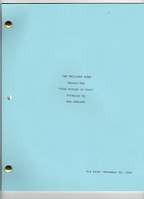 "THE TWILIGHT ZONE  show script ""Time Enough at Last"""
