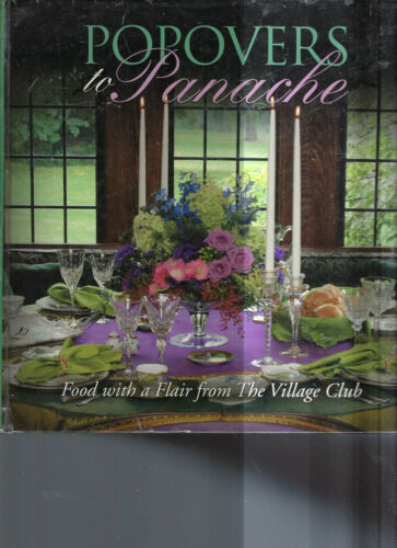 BLOOMFIELD HEIGHTS MI 2006  POPOVERS TO PANACHE COOK BOOK * VILLAGE CLUB RECIPES