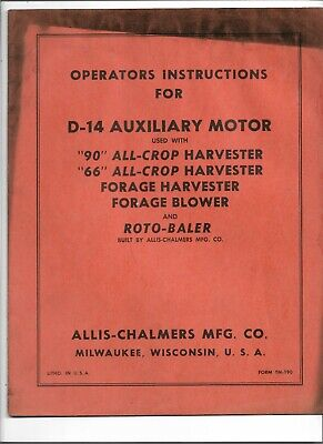 Allis Chalmers D14 66 90 All Crop Harvester Auxiliary Motor Operators Manual