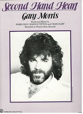 """GARY MORRIS """"SECOND HAND HEART"""" SHEET MUSIC-PIANO/VOCAL/GUITAR/CHORDS-1984-NEW!! for sale  Shipping to South Africa"""