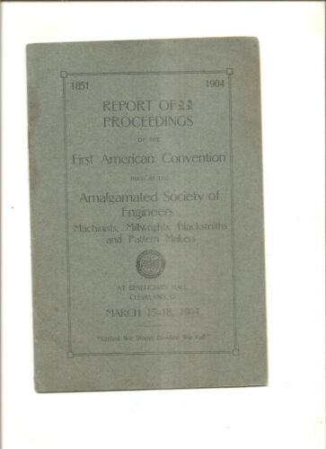 1904 program First American Convention Amalgamated Society of Engineers