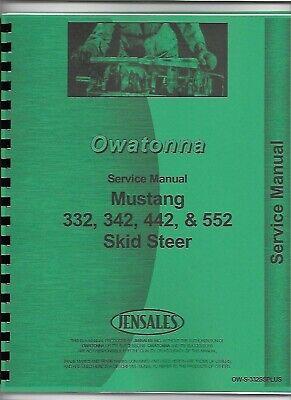 Owatonna Mustang 332 342 442 552 Skid Steer Loader Service Repair Manual