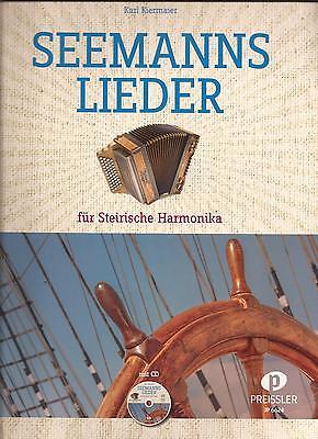 SEEMANNSLIEDER für STEIRISCHE HARMONIKA - mit CD - Griffschrift mit Mollakkorden