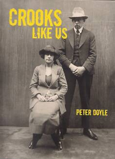 Crooks Like Us by Peter Doyle Marrickville Marrickville Area Preview