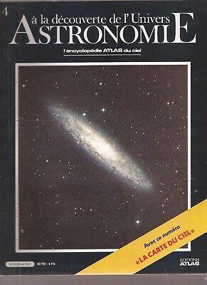 ASTRONOMIE. A LA DECOUVERTE DE L UNIVERS. 1986. N°4 .L'ENCYCLOPEDIE DU