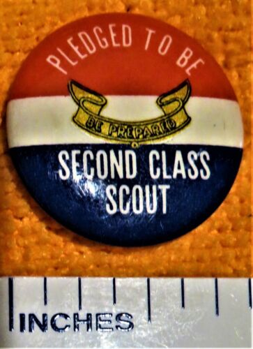 CA:1940 Pledged to be Second Class Scout Boy Scouts of America Pin Back Button