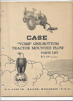 Original Case Vcbm One Bottom Tractor Mounted Plow Parts Catalog Number R.i. 139