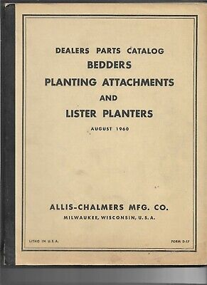 0860 Allis Chalmers Bedders Planting Attachments Lister Planters Parts Catalog
