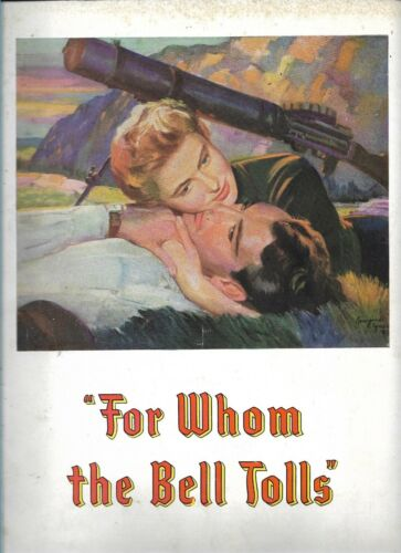 For Whom the Bell Tolls 1943 Movie Souvenir Book HEMINGWAY, INGRID BERGMAN