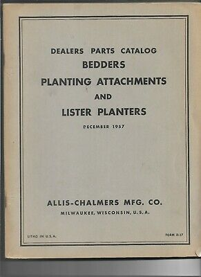 1257 Allis Chalmers Bedders Planting Attachments Lister Planters Parts Catalog