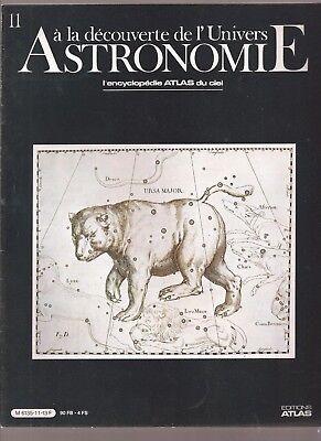 ASTRONOMIE. A LA DECOUVERTE DE L UNIVERS. 1986. N°11 .L'ENCYCLOPEDIE DU