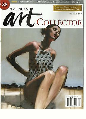 AMERICAN ART COLLECTOR, FEBRUARY, 2013 (ART LOVER'S GUIDE TO THE SOUTHERN -