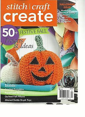 STITCH CRAFT CREATE, FALL,2012  HALLOWEEN ISSUE(50+FESTIVE  FALL PROJECTS & IDEA (Fall Craft Projects)