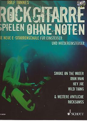 E - Gitarre - ROCK GITARRE SPIELEN OHNE NOTEN - Die neue E-Gitarrenschule