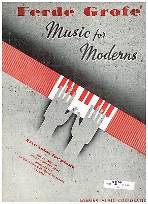 "'44 D. SAVINO ""Music For Moderns"" FERDE GROFE ADVANCED SCORING PIANO SOLOS 43pp"
