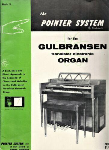 Vintage Bks 3 & 5.  The Pointer System for the Gulbransen Organ