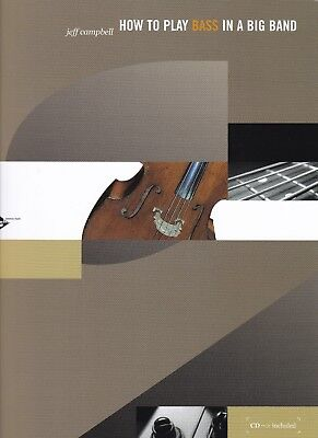 Jeff Cambell : How To Play Bass In A Big Band, Lehrbuch mit CD