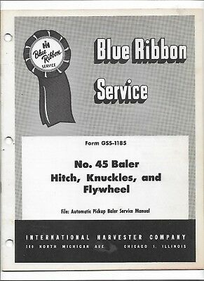 Original International 45 Baler Hitch Knuckles Flywheel Service Manual Gss-1185