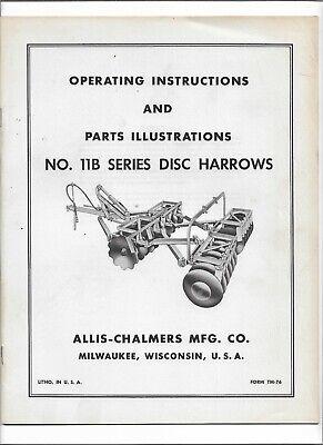 Original Allis Chalmers No. 11b Disc Harrows Operating Instructions Parts List