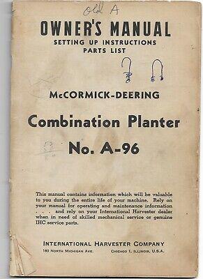 Original Oem Mccormick Deering A-96 Combination Planter Owners Manual 1006526r1