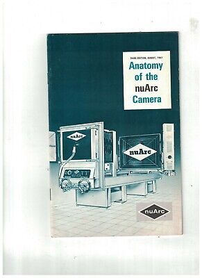 Anatomy Of The Nuarc Camera August 1967 Booklet 3rd Edition
