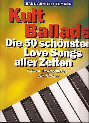 Klavier Noten- KULT BALLADS - Die 50 schönsten Love Songs aller Zeiten - leicht
