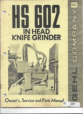 Original Gehl Hs602 In Head Knife Grinder Owners Service And Parts Manual 901852