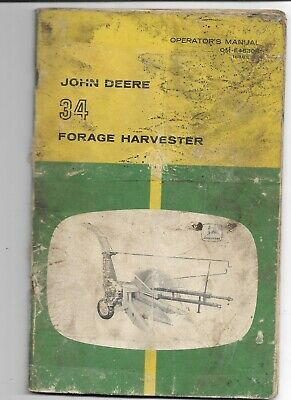 Original John Deere Model 34 Forage Harvester Operators Manual Om-e-46308