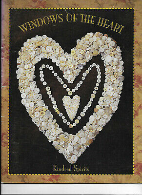 Windows of the Heart Kindred Spirits Projects Cross Stitch Sewing Stitchery Book