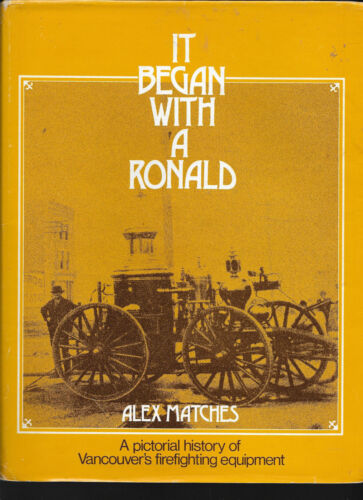 It Began with a Ronald, History of Vancouver