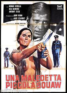 UNA-MALEDETTA-PICCOLA-SQUAW-MANIFESTO-CINEMA-USA-1972-MOVIE-POSTER-4F