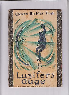 Luzifers Auge Original 1922 Kriminal - utopisch-phantastisch u-p.