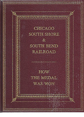 CHICAGO SOUTH SHORE & SOUTH BEND RAILROAD: How the Medal Was Won