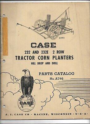 Original 051957 Case 232 232e 2 Row Tractor Corn Planters Parts Catalog A746