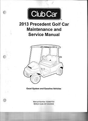 2013 Club Car Precedent Maintenance & Service Manual- Gas & Electric #103997701
